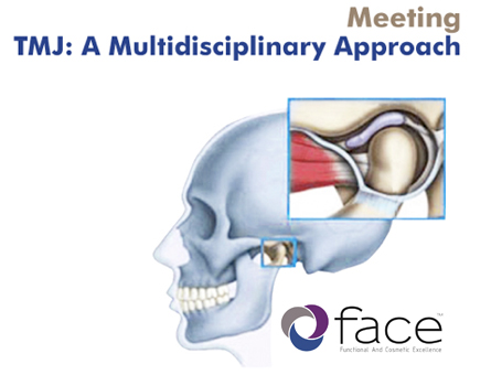 TMJ Meeting: A Multidisciplinary Approach. REGISTRATIONS ARE OPEN