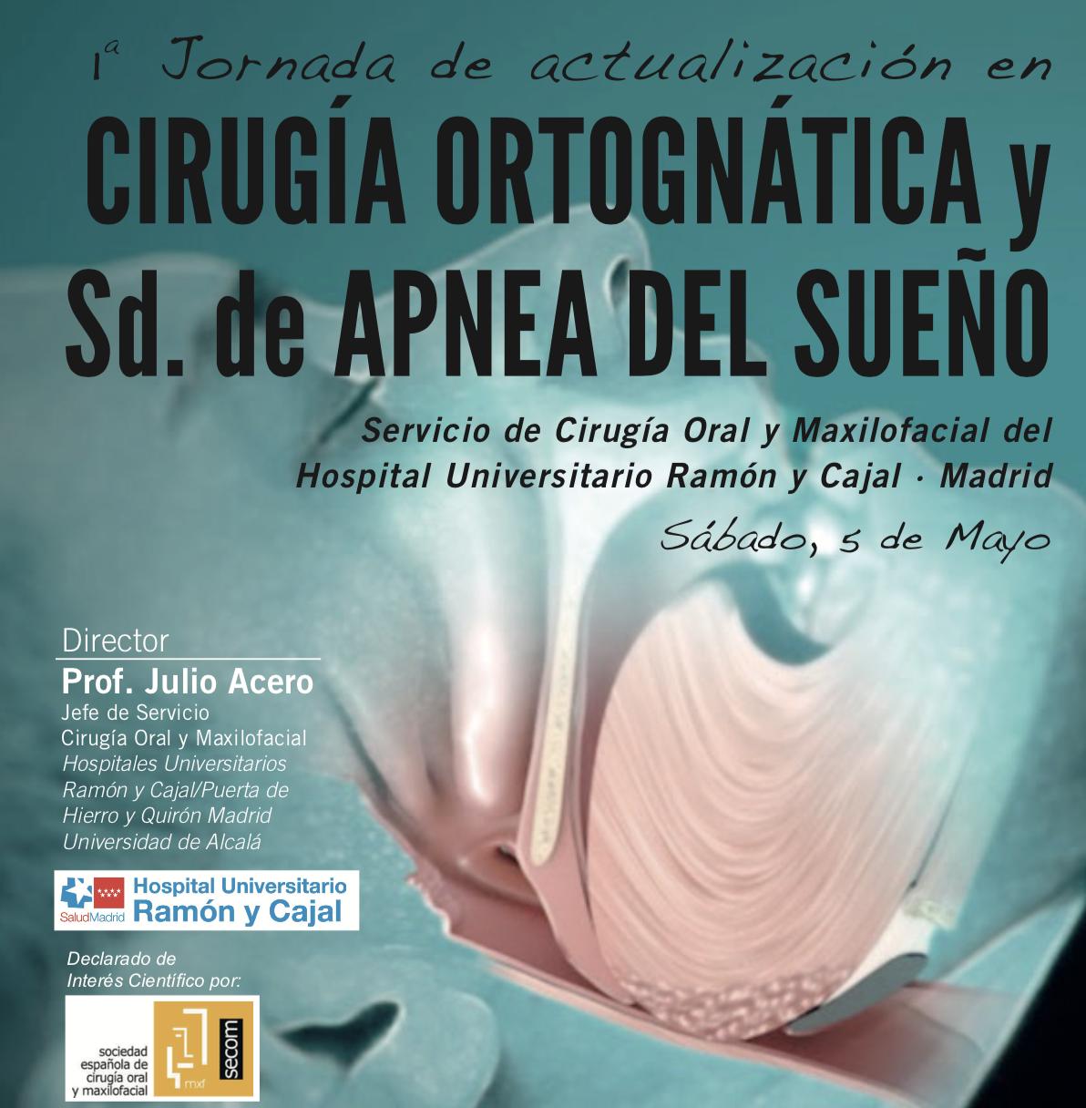 Iª Jornada de Actualización en Cirugía Ortognática y Síndrome de Apnea del Sueño. ¡ABIERTA INSCRIPCIÓN!